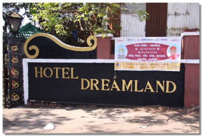 Sants and disciples lodged at Hotel Dreamland