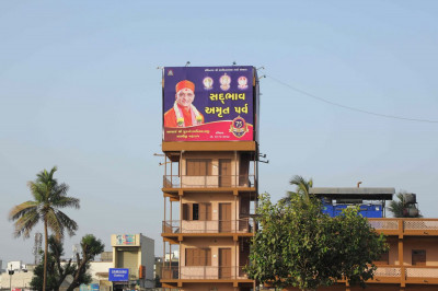 Sadbhav Amrut Parva banners were displayed all throughout Maninagar, Ghodasar, and surrounding areas as well as in other parts of Gujarat where there are temples of Maninagar Shree Swaminarayan Gadi Sansthan