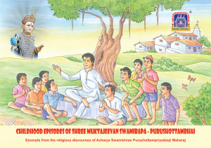 Childhood Episodes of Shree Muktajeevan Swamibapa - Purushottambhai