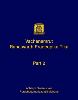 Vachanamrut Rahasyarth Pradeepika Tika (English) - Part 2