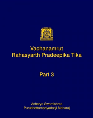 Vachanamrut Rahasyarth Pradeepika Tika (English) - Part 3