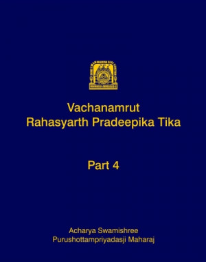 Vachanamrut Rahasyarth Pradeepika Tika (English) - Part 4