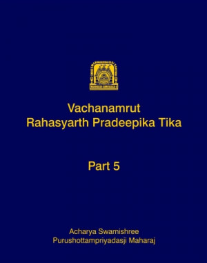 Vachanamrut Rahasyarth Pradeepika Tika (English) - Part 5