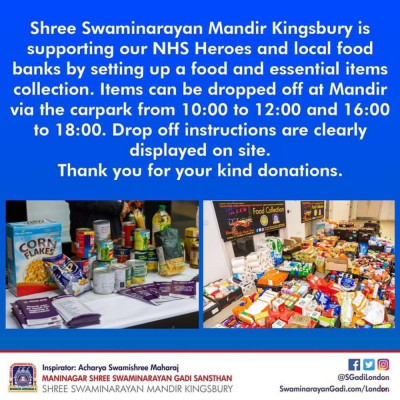 Shree Swaminarayan Mandir Kingsbury is supporting our NHS Heroes and local food banks by setting up a food and essential items collection.